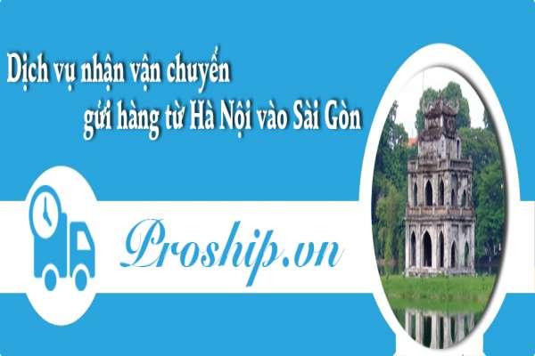 Nhận vận chuyển gửi hàng từ Hà Nội vào Sài Gòn