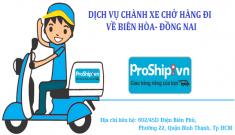 Chành xe nhận chở gửi hàng đi về Biên Hòa Đồng Nai