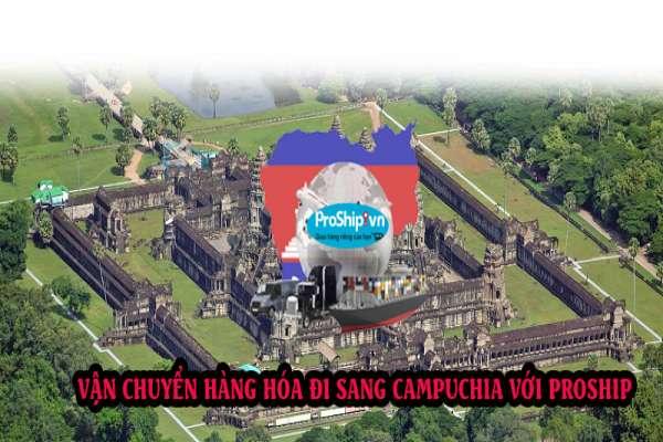 Dịch vụ vận chuyển gửi hàng hóa đi Campuchia nhanh chóng giá rẻ