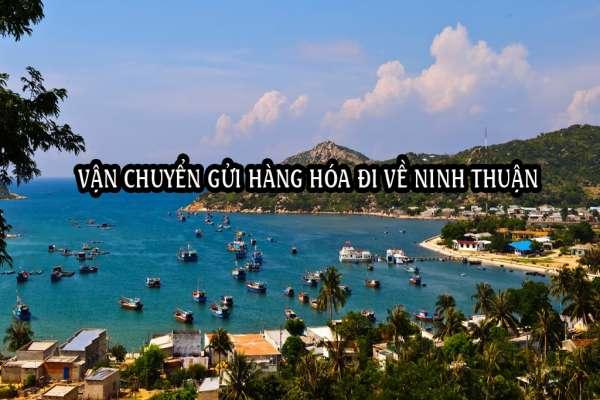 Dịch vụ ship vận chuyển gửi hàng đi về Ninh Thuận