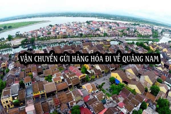 Dịch vụ ship vận chuyển gửi hàng đi về Quảng Nam