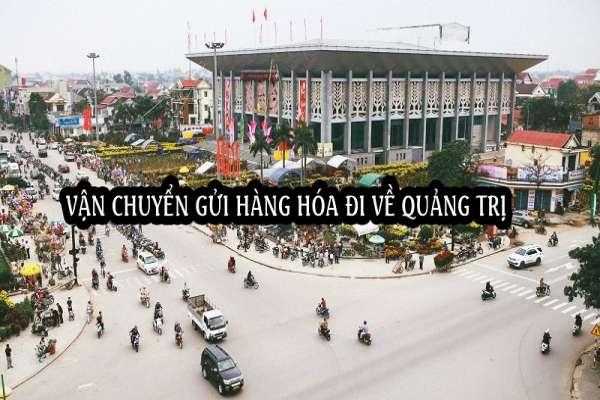 Dịch vụ ship vận chuyển gửi hàng đi ra Quảng Trị