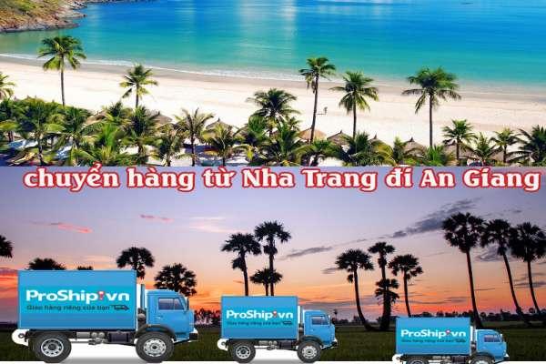 Dịch vụ vận chuyển gửi hàng từ Nha Trang đi An Giang
