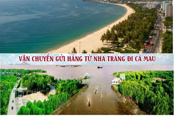 Dịch vụ vận chuyển gửi hàng từ Nha Trang đi Cà Mau
