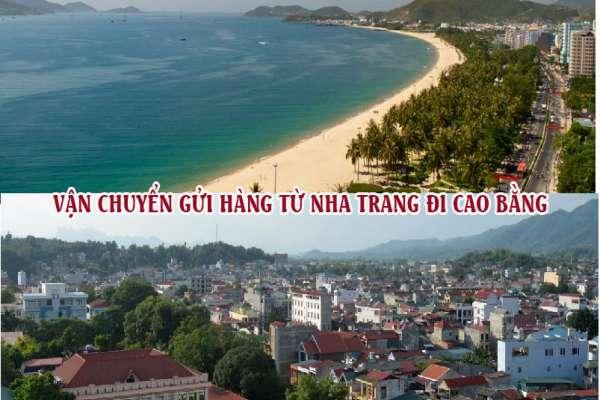 Dịch vụ vận chuyển gửi hàng từ Nha Trang đi Cao Bằng