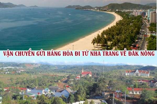 Dịch vụ vận chuyển gửi hàng từ Nha Trang đi Đắk Nông