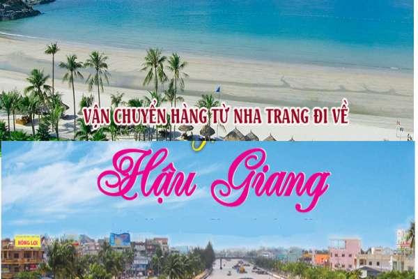 Dịch vụ vận chuyển gửi hàng từ Nha Trang đi Hậu Giang