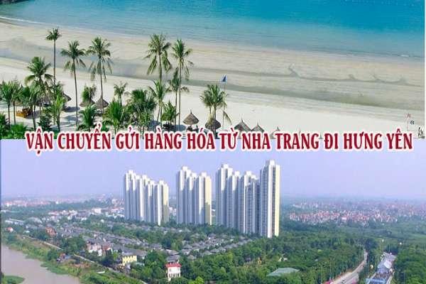 Dịch vụ vận chuyển gửi hàng từ Nha Trang đi Hưng Yên