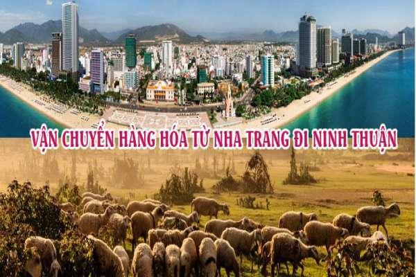 Dịch vụ vận chuyển gửi hàng từ Nha Trang đi Ninh Thuận