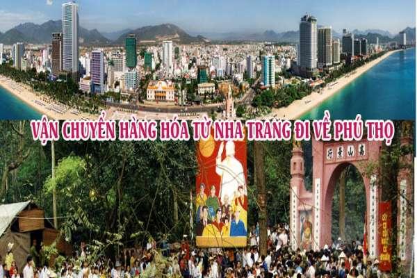 Dịch vụ vận chuyển gửi hàng từ Nha Trang đi Phú Thọ