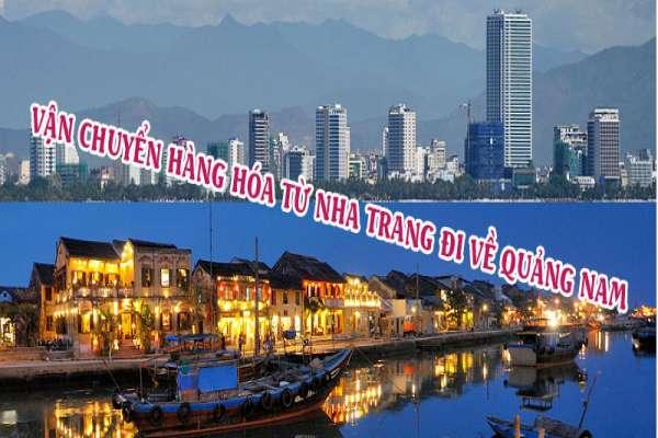 Dịch vụ vận chuyển gửi hàng từ Nha Trang đi Quảng Nam