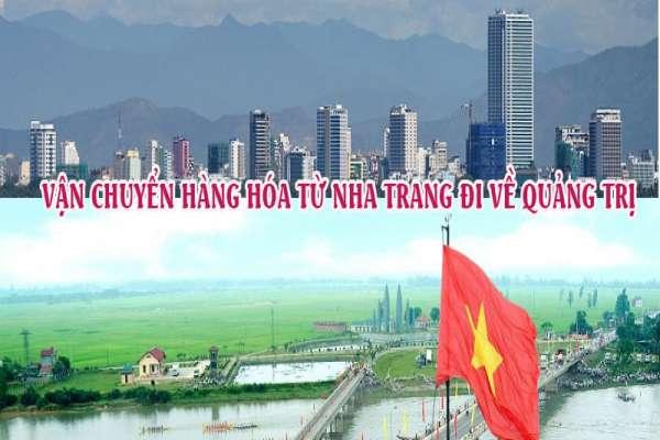 Dịch vụ vận chuyển gửi hàng từ Nha Trang đi Quảng Trị