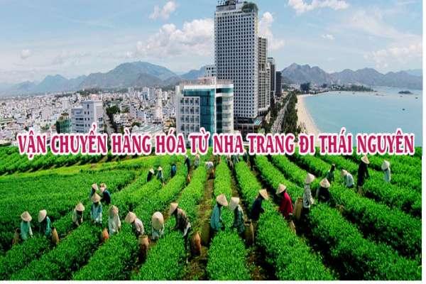 Dịch vụ vận chuyển gửi hàng từ Nha Trang đi Thái Nguyên