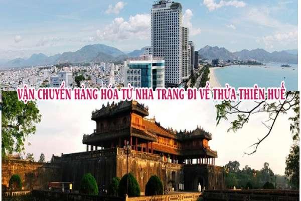 Dịch vụ vận chuyển gửi hàng từ Nha Trang đi Thừa Thiên Huế