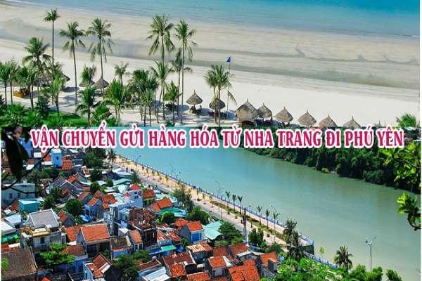 Dịch vụ vận chuyển gửi hàng từ Nha Trang đi Phú Yên