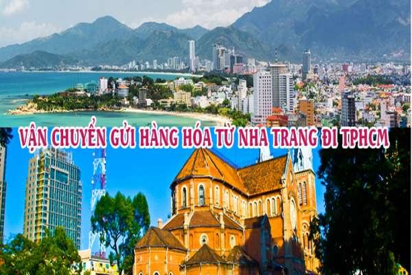 Dịch vụ vận chuyển gửi hàng từ Nha Trang đi TPHCM - Sài Gòn