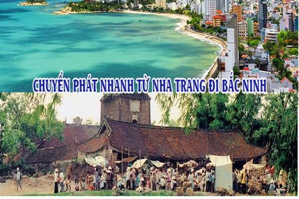 Dịch vụ chuyển phát nhanh từ Nha Trang đi Bắc Ninh