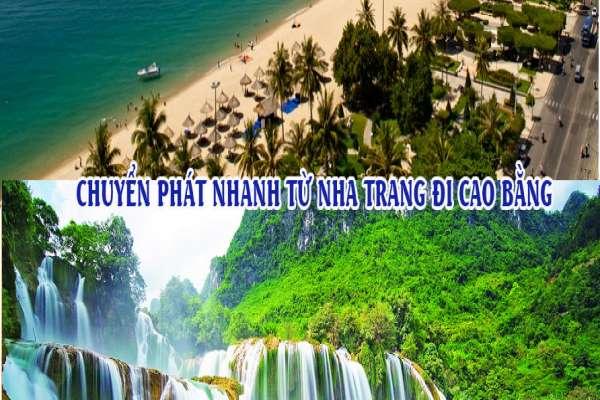 Dịch vụ chuyển phát nhanh từ Nha Trang đi Cao Bằng