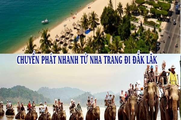 Dịch vụ chuyển phát nhanh từ Nha Trang đi Đắk Lắk