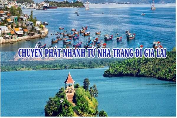 Dịch vụ chuyển phát nhanh từ Nha Trang đi Gia Lai
