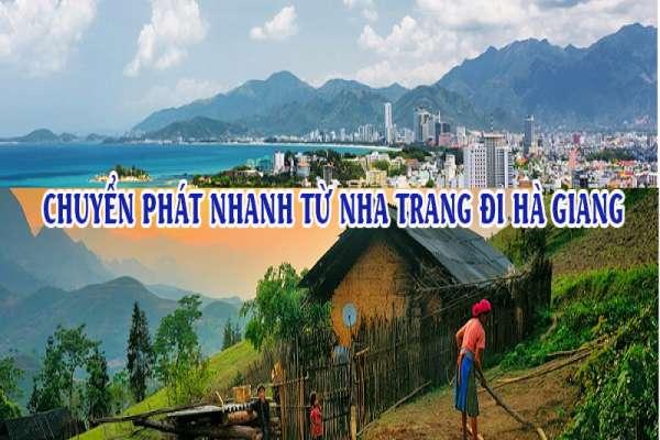 Dịch vụ chuyển phát nhanh từ Nha Trang đi Hà Giang