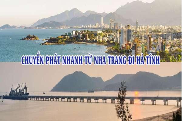 Dịch vụ chuyển phát nhanh từ Nha Trang đi Hà Tĩnh