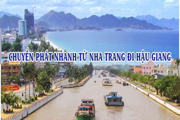 Dịch vụ chuyển phát nhanh từ Nha Trang đi Hậu Giang