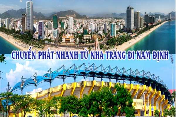 Dịch vụ chuyển phát nhanh từ Nha Trang đi Nam Định