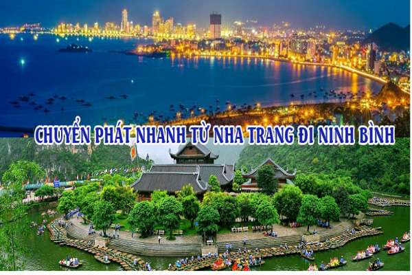 Dịch vụ chuyển phát nhanh từ Nha Trang đi Ninh Bình