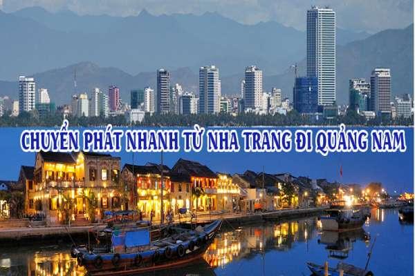 Dịch vụ chuyển phát nhanh từ Nha Trang đi Quảng Nam