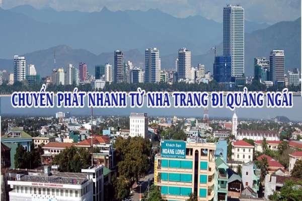 Dịch vụ chuyển phát nhanh từ Nha Trang đi Quảng Ngãi