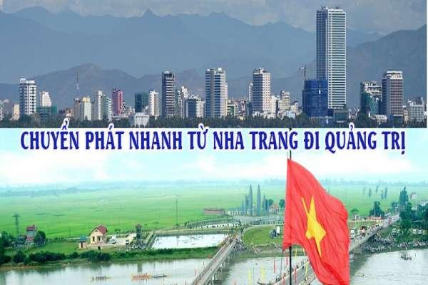 Dịch vụ chuyển phát nhanh từ Nha Trang đi Quảng Trị