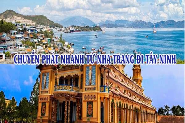 Dịch vụ chuyển phát nhanh từ Nha Trang đi Tây Ninh
