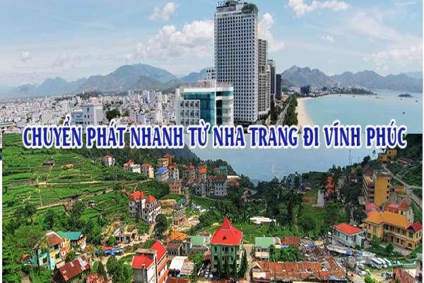 Dịch vụ chuyển phát nhanh từ Nha Trang đi Vĩnh Phúc