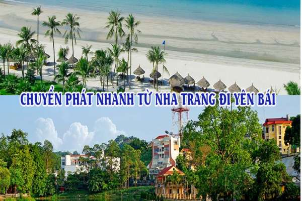 Dịch vụ chuyển phát nhanh từ Nha Trang đi Yên Bái