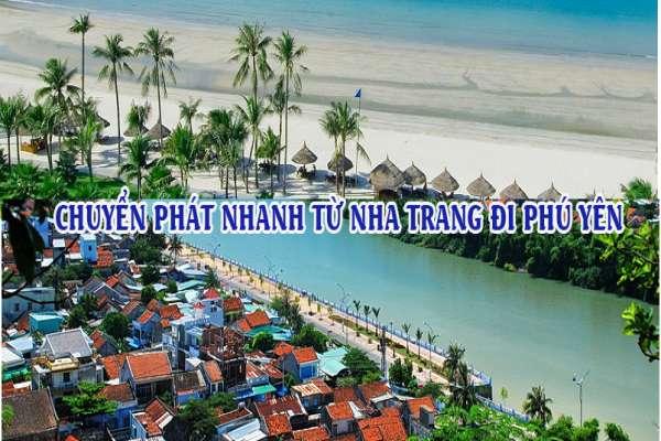 Dịch vụ chuyển phát nhanh từ Nha Trang đi Phú Yên