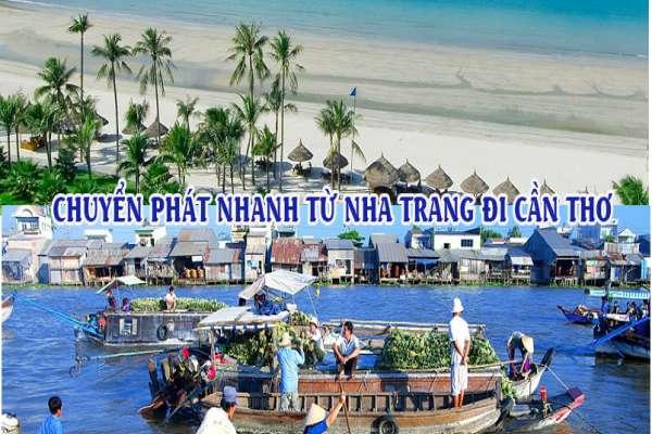 Dịch vụ chuyển phát nhanh từ Nha Trang đi Cần Thơ