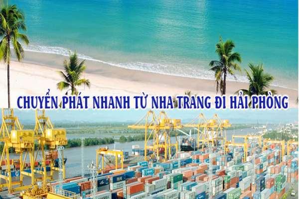 Dịch vụ chuyển phát nhanh từ Nha Trang đi Hải Phòng