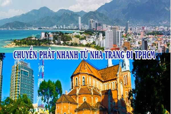 Dịch vụ chuyển phát nhanh từ Nha Trang đi TPHCM - Sài Gòn