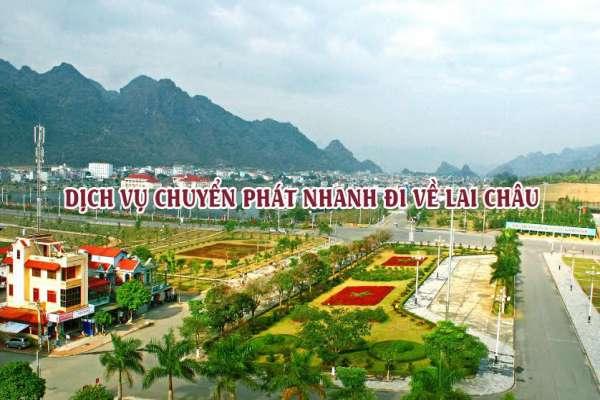 Dịch vụ chuyển phát nhanh đi ra Lai Châu