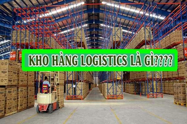Tìm hiểu về các loại kho hàng trong logistics