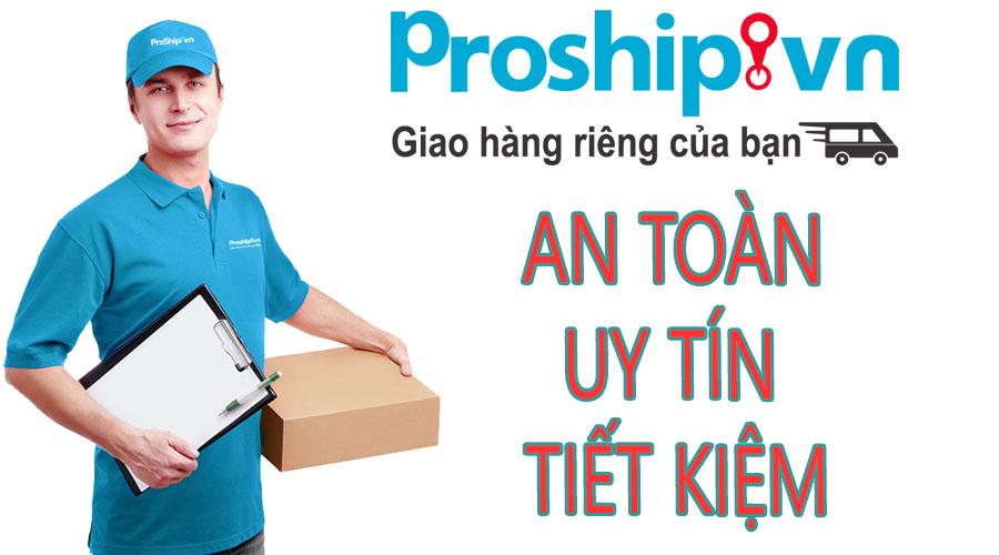 proship nhan van chuyen hang hoa an toan