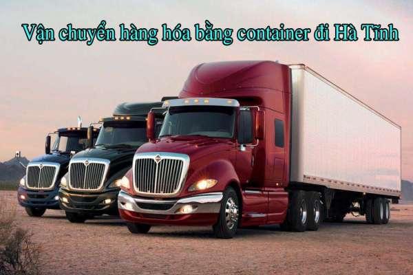 Dịch vụ vận chuyển hàng hóa bằng container đi Hà Tĩnh