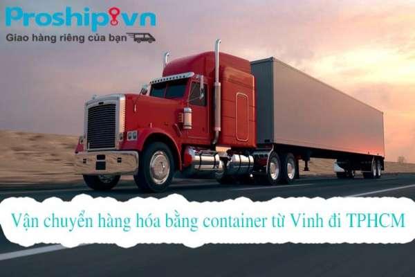 Dịch vụ vận chuyển hàng hóa bằng container từ Vinh đi TPHCM