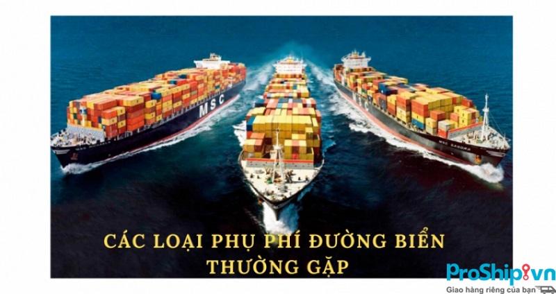 Bảng chi phí và phụ phí trong vận chuyển hàng hóa đường biển nội địa
