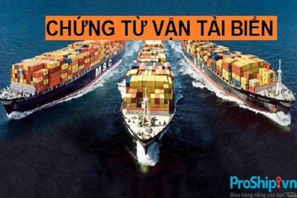 Tìm hiểu những loại chứng từ quan trọng trọng vận tải đường biển